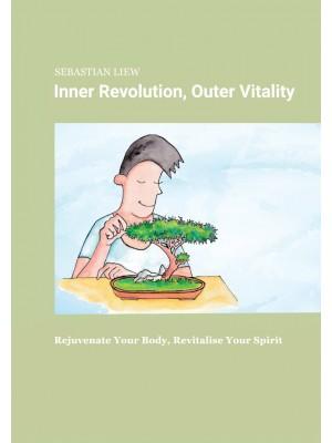 Inner Revolution, Outer Vitality